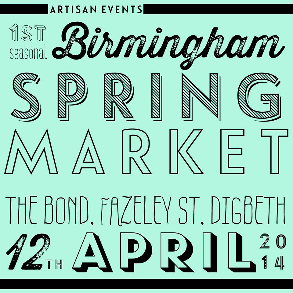 We'll be making an appearance at the Spring Market in April